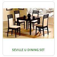 SEVILLE U DINING SET